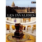 Les Invalides : le guide officiel