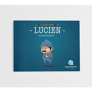 Lucien, a french soldier 14-18
