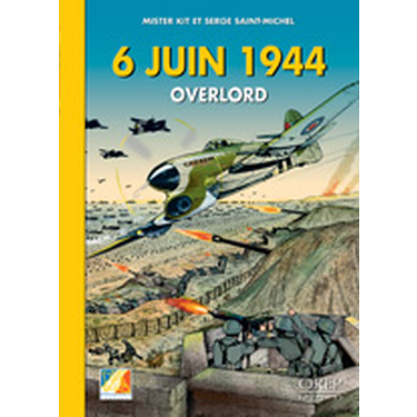 6 Juin 44 Overlord