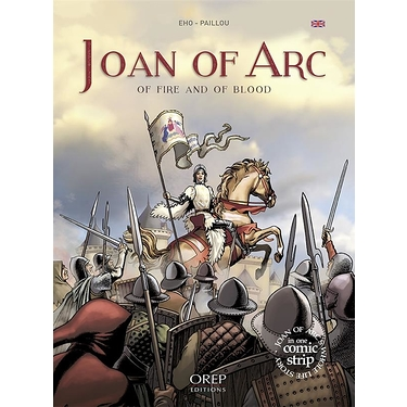 Joan of Arc : of fire and of blood