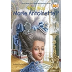 Who was Marie-Antoinette ?