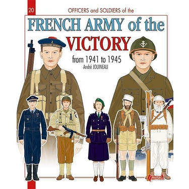 French Army of the victory from 1941 to 1945