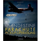 Clandestine parachute and pick-up operations