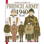 Officers and Soldiers of the French Army, 1940