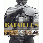 Battles - The greatest battles of antiquity to the present day
