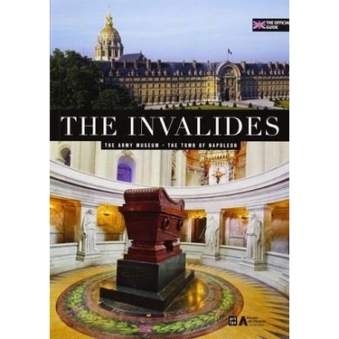 The Invalides : official guide