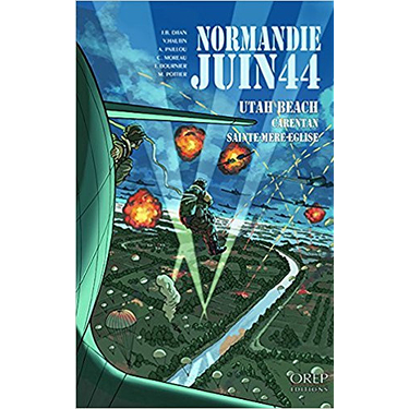 Normandie Juin 44 t.2 Utah Beach